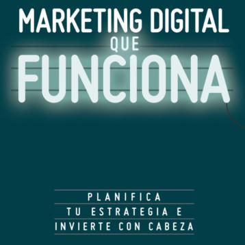 Marketing digital que funciona