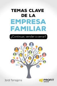 Las claves de la empresa familiar según Jordi Tarragon