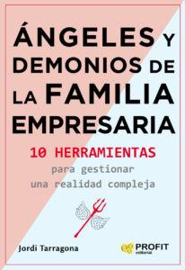 Jordi Tarragona publica Ángeles y Demonios de la Familia Empresaria